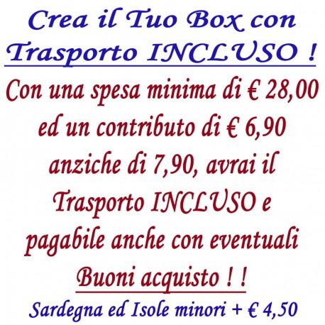 Crea il Tuo BOX con Traspoto INCLUSO - Spesa minima euro 28,00